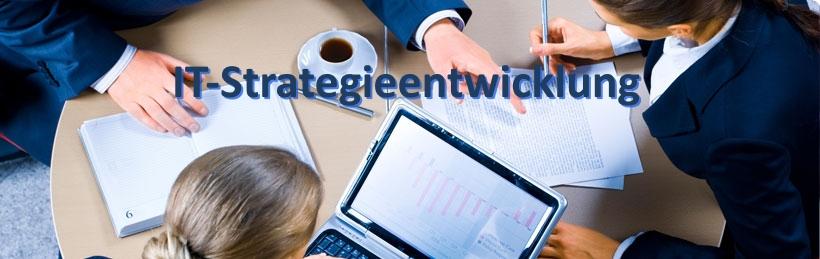 IT-Strategieentwicklung - Projektplanung, Projektsteuerung sowie Realisierung